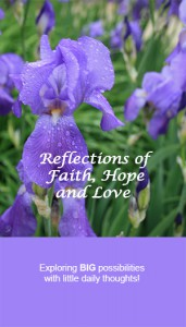 the words Reflections of Faith, Hope and Love with a graphic of wet purple flowers in the background